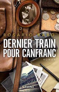 Rosario Raro - Dernier train pour Canfranc