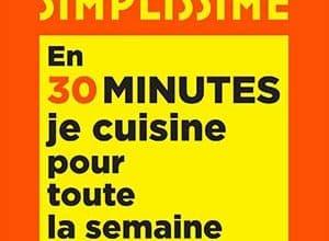 Photo de Simplissime En 30 minutes je cuisine pour toute la semaine