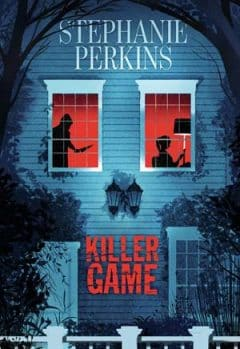 Stephanie Perkins - Killer Game