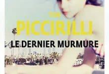 Tom Piccirilli - Le dernier murmure