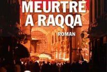 Yannick Laude - Meurtre à Raqqa
