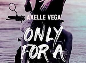 Axelle Vega - Only For a Night