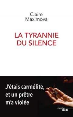 Claire Maximova - La Tyrannie du silence