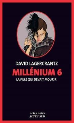 David Lagercrantz - Millenium 6