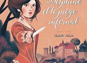 Delphine et le piège infernal