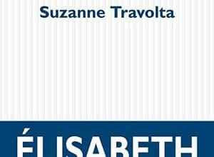 Élisabeth Benoit - Suzanne Travolta