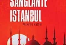 François Massie - Sanglante Istanbul