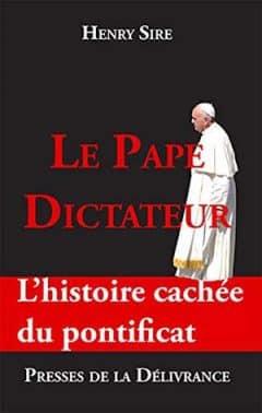 Henry Sire - Le Pape dictateur