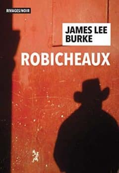James Lee Burke - Robicheaux