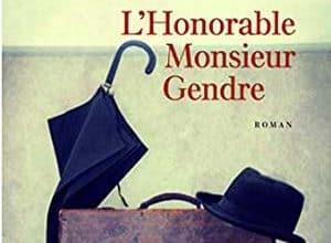 Jean-Paul Malaval - L'honorable Monsieur Gendre