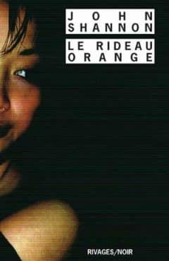 John Shannon - Le Rideau orange