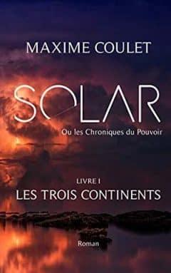 Maxime Coulet - Les Trois Continents