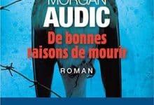 Morgan Audic - De bonnes raisons de mourir