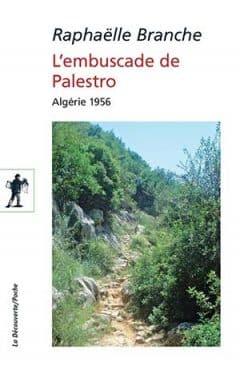 Raphaëlle Branche - L'embuscade de Palestro