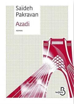 Saïdeh Pakravan - Azadi