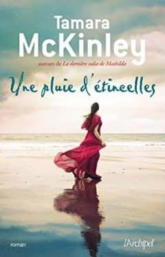 Tamara McKinley - Une pluie d'étincelles