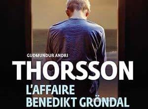 Thorsson - L'affaire Benedikt Gröndal