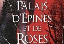 Photo de Un palais d'épines et de roses