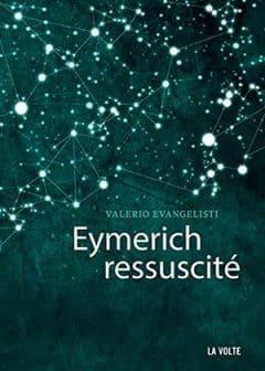 Valerio Evangelisti - Eymerich ressuscité