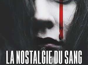 La nostalgie du sang