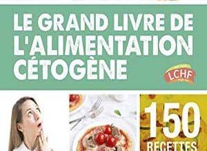 Photo of Le grand livre de l'alimentation cétogène