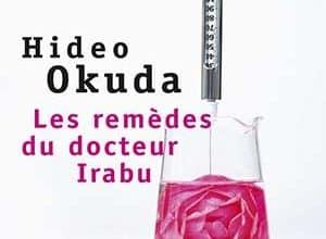 Photo of Les remèdes du docteur Irabu
