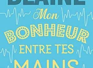 Photo of Mon bonheur entre tes mains (2019)
