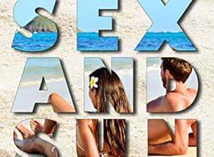 Photo of Sea, Sex and Sun… ou pas ! (2019)