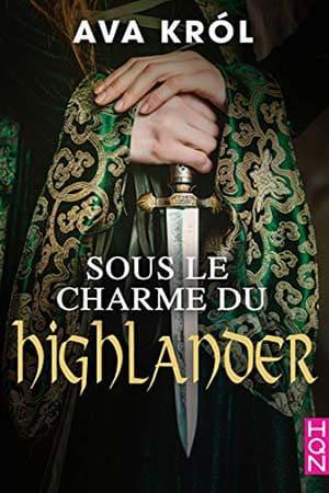 Sous le charme du Highlander