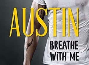 Photo of Austin – Breathe with me (2019)