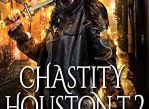 Chastity Houston - Tome 2