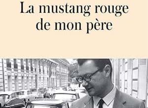 Photo of La mustang rouge de mon père (2019)