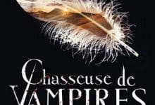 Chasseuse de vampires - Tome 11