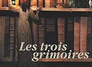 Photo of Les trois grimoires (2010)