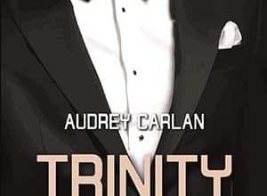 Photo de Audrey Carlan – Trinity – Tome 2 (2019)
