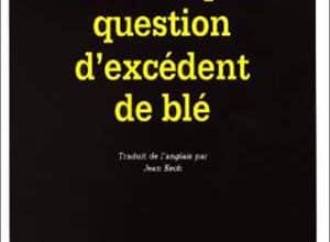 Photo of Une simple question d'excédent de blé (2000)