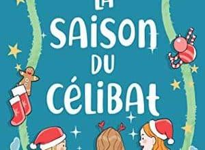 Photo of La Saison du célibat (2019)