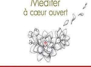 Photo of Méditer à coeur ouvert (2019)
