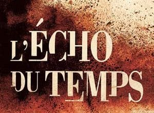 Photo de L'Écho du temps (2019)