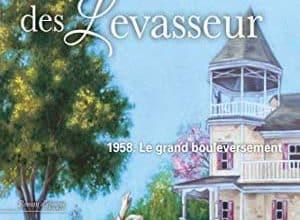 La maison des Levasseur - Tome 1