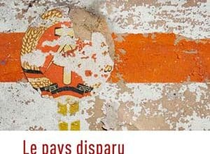 Photo of Le pays disparu
