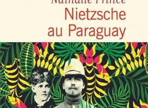 Photo of Nietzsche au Paraguay (2019)