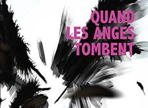 Photo of Quand les Anges Tombent