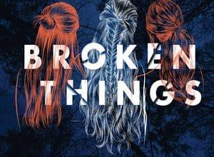 Photo of Broken Things (2020)