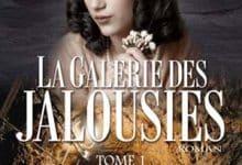 Photo de La Galerie des jalousies – Tome 1