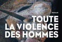 Photo de Toute la violence des hommes (2020)