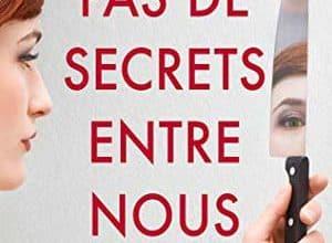 Pas de secrets entre nous Epub - Ebook Gratuit