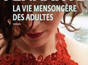 Photo of La vie mensongère des adultes (2020)