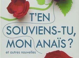 T'en souviens-tu, mon Anaïs Epub - Ebook Gratuit