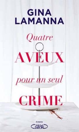Quatre aveux pour un seul crime